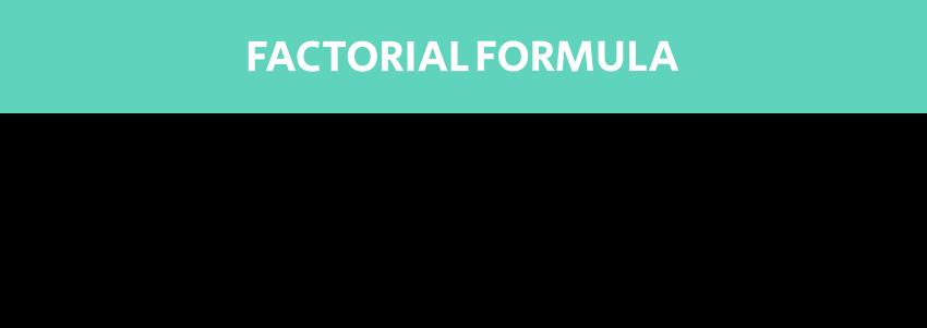 Factorial formula